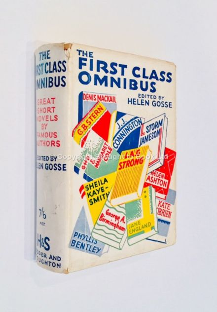 The First Class Omnibus Edited by Helen Gosse First Edition Published by Hodder & Stoughton 1934